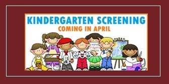 Kindergarten Screening April  22